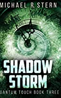 Shadow Storm (Quantum Touch Book 3)
