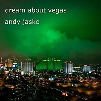Dream About Vegas