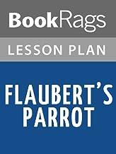 Lesson Plan Flaubert's Parrot by Julian Barnes