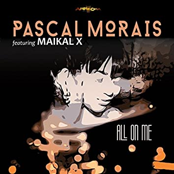 All On Me feat. Maikal X