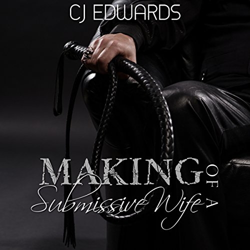 The Making of a Submissive Wife audiobook cover art