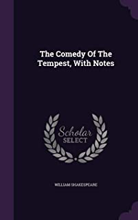 The Comedy of the Tempest, with Notes