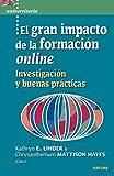 El Gran Impacto De La Formación Online: Investigación y buenas prácticas: 56 (Universitaria)
