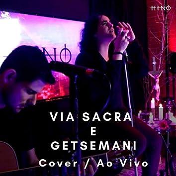 Via Sacra e Getsêmani (Cover) (Ao Vivo)