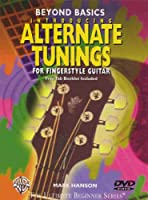 Beyond Basics: Introducing Alternate Tunings for Fingerstyle Guitar [DVD]