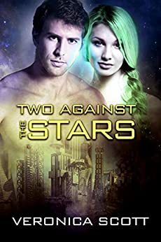 Two Against the Stars: The Sectors SF Romance Series by [Veronica Scott]