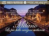 Milano - Le più belle canzoni Milanesi