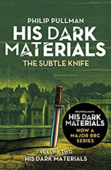 The Subtle Knife: His Dark Materials 2 (English Edition) van [Philip Pullman]
