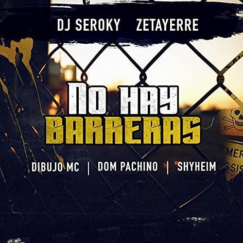 DJ Seroky & Zetayerre feat. Dibujo Mc, Dom Pachino & Shyheim