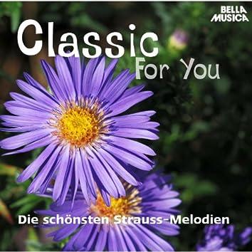 Classic for You: Die schönsten Strauss-Melodien