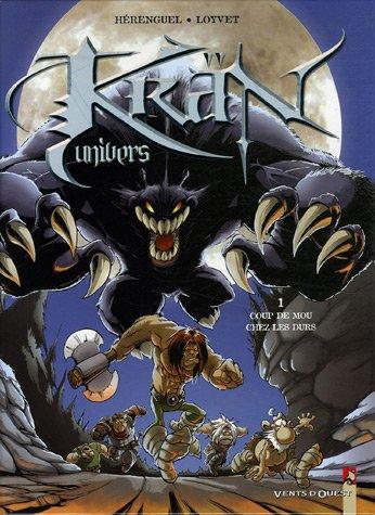 Krän Univers - Tome 01: Coups de mous chez les durs