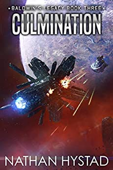 Culmination (Baldwin's Legacy Book 3) by [Nathan Hystad]