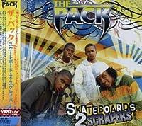 Skateboards 2 Scrapers by Pack (2007-02-21)