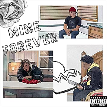 Mine Forever (feat. J Winterz & Kendall)