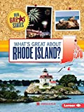 What s Great about Rhode Island? (Our Great States)