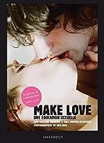 Make love - Une éducation sexuelle d'Ann-Marlene Henning