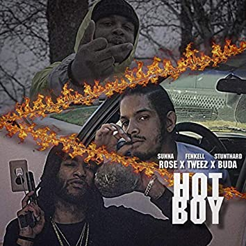 Hot Boy (feat. Fenkell Tweez & Stunthard Buda)