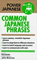 決まり文句の辞典 Common Japanese Phrases (Power Japanese)