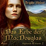 Das Erbe der MacDouglas: Highlands & Islands 2