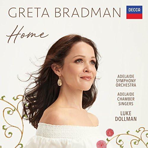 Greta Bradman, The Adelaide Symphony Orchestra, Luke Dollman & Adelaide Chamber Singers