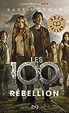 Les 100 - tome 04 Rébellion: 4