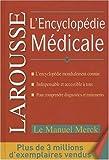 L'Encyclopédie Medicale Larousse Merck