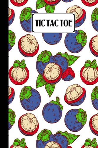 Tic Tac Toe: Games Fun Activities for Kids / Paper & Pencil Workbook for Games, Smart gifts for Family   Mangosteens Cover by Birgitt Walter