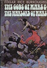 The Gods of Mars & The Warlord of Mars (Barsoom Series)
