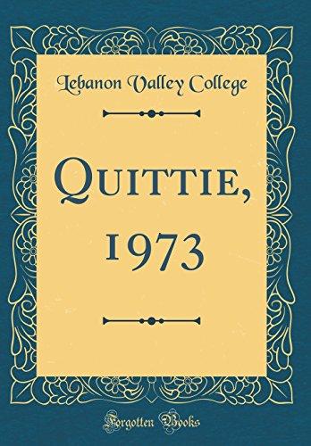 Quittie, 1973 (Classic Reprint)