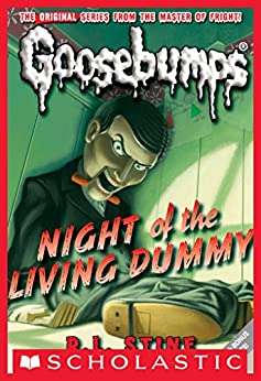 Night of the Living Dummy (Classic Goosebumps #1) by [R.L. Stine]
