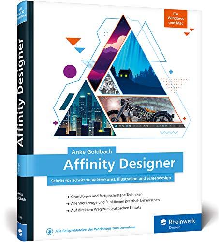 Bester der welt Affinity Designer: Schritt für Schritt in Richtung Vektor-, Illustrations- und Bildschirmdesign für Mac…