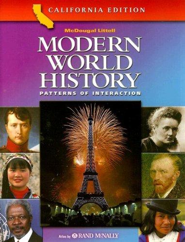 Modern World History Patterns of Interaction California Edition