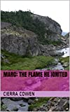 Marc: The Flame he Ignited (The Lessons I Have Learned Book 1) (English Edition)
