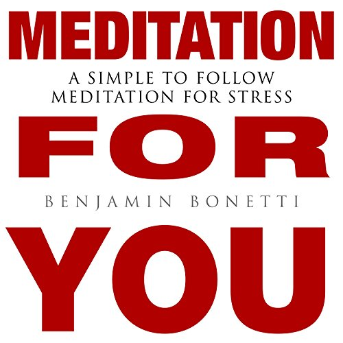 Meditation for You: A Simple to Follow Meditation for Stress Titelbild