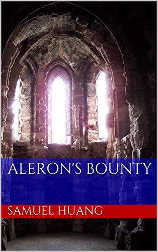 Aleron's Bounty (English Edition)