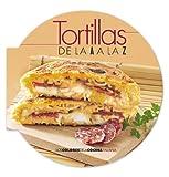 Tortillas de la A a la Z (Algaida Literaria - Varios)