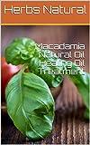 Macadamia Natural Oil Healing Oil Treatment (English Edition)