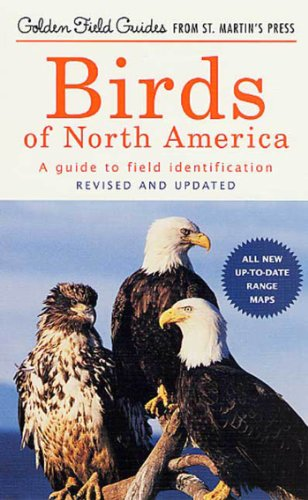 Birds of North America: A Guide To Field Identification Golden Field Guide from St Martin#039s Press