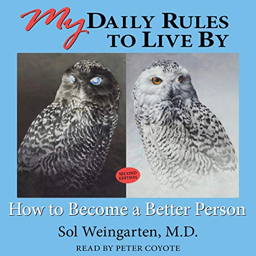 My Daily Rules to Live By, Second Edition: How to Become a Better Person audiobook cover art