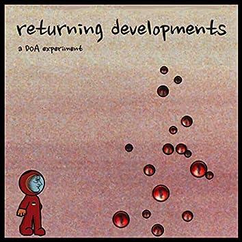 returning developments: a DOA experiment