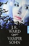 J. R. Ward: Vampirsohn