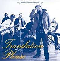 Translation Please by Othello & The Pocket Change Band (2012-03-27)