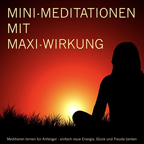 MINI-Meditationen mit MAXI-Wirkung cover art