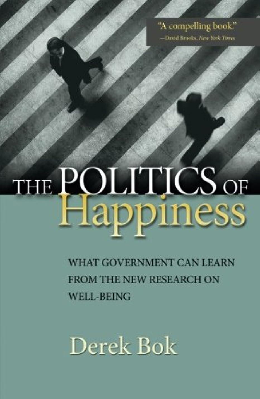 しばしばハグ下位The Politics of Happiness: What Government Can Learn from the New Research on Well-Being