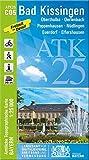 Bad Kissingen 1 : 25 000 (ATK25 Amtliche Topographische Karte 1:25000 Bayern)