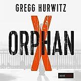 Orphan X: Evan Smoak 1 - Gregg Hurwitz