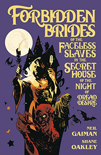Forbidden Brides of the Faceless Slaves in the Secret House of the Night of Dread Desire (English Edition)