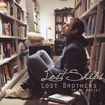 Lost Ships Lost Brothers