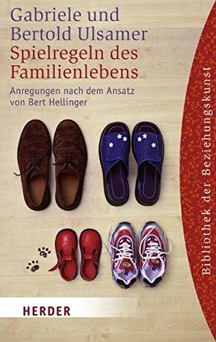 Ulsamer, Gabriele:<br />Spielregeln des Familienlebens.