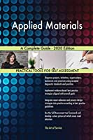 Applied Materials A Complete Guide - 2020 Edition